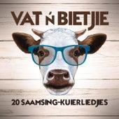Vat 'n Bietjie von Various Artists