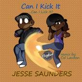 Can I Kick It by Jesse Saunders