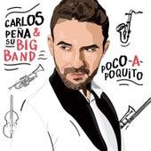 Poco a Poquito de Carlos Peña y su Big Band