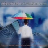 Musica Para Concentrarse: Sonidos de lluvia y música para estudiar, música para leer y música de fondo de fácil escucha de Musica para Concentrarse