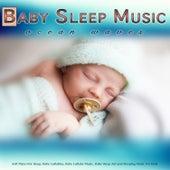 Baby Sleep Music: Soft Piano and Ocean Waves For Sleep, Baby Lullabies, Baby Lullaby Music, Baby Sleep Aid and Sleeping Music For Kids by Baby Lullaby (1)