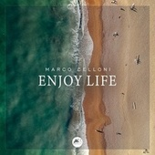 Enjoy Life by Marco Celloni