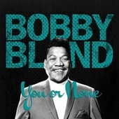You or None by Bobby Blue Bland