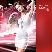 Big City Beats Vol. 16 von Various Artists