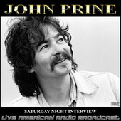 Saturday Night Interview (Live) by John Prine