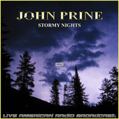 Stormy Nights (Live) by John Prine
