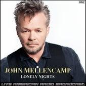 Lonely Nights (Live) fra John Mellencamp