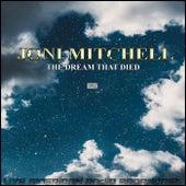 The Dream That Died (Live) de Joni Mitchell