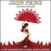 Spanish Dreams (Live) by John Prine
