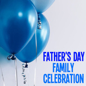 Father's Day Family Celebration by Antonina Petrov