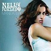 Maneater by Nelly Furtado