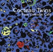 Four Calender Cafe von Cocteau Twins