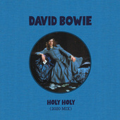 Holy Holy (2020 Mix) by David Bowie
