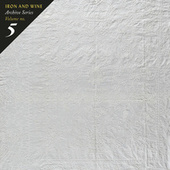Archive Series Volume No. 5: Tallahassee Recordings by Iron & Wine