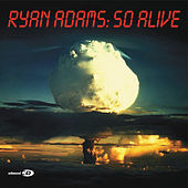 So Alive de Ryan Adams