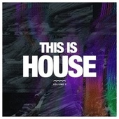 This Is House, Vol. 3 de Various Artists