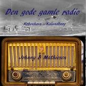 Den Gode Gamle Radio fra Johnny B Mathiesen
