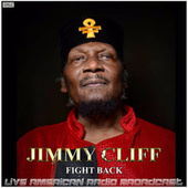 Fight Back (Live) by Jimmy Cliff