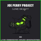 Shine Bright (Live) de Joe Perry