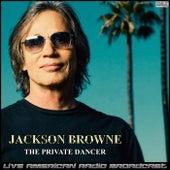 The Private Dancer (Live) de Jackson Browne