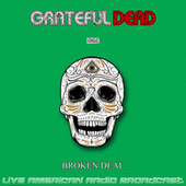 Broken Deal (Live) by Grateful Dead