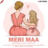Meri Maa - Mother'S Day Special by Vandana Somaia