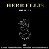 The Truth (Live) van Herb Ellis