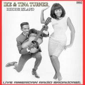 Rhode Island (Live) by Ike and Tina Turner