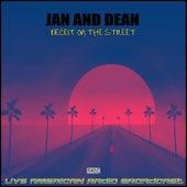 Deceit On The Street (Live) de Jan & Dean