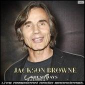 These Days (Live) de Jackson Browne