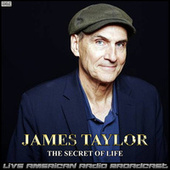 The Secret Of Life (Live) by James Taylor