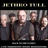 Back The Family (Live) fra Jethro Tull