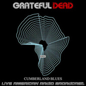 Cumberland Blues (Live) by Grateful Dead