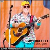 Treat Her Good (Live) de Jimmy Buffett