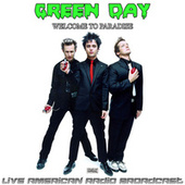 Welcome To Paradise (Live) by Green Day