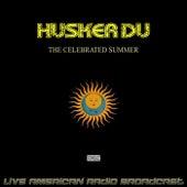 The Celebrated Summer (Live) de Hüsker Dü