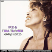 Nobody's Business (Live) by Ike and Tina Turner