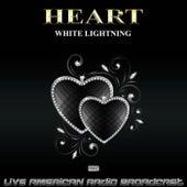 White Lightning (Live) de Heart