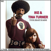 Your Heart Is Mine (Live) by Ike and Tina Turner