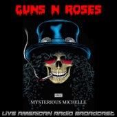 Mysterious Michelle (Live) de Guns N' Roses