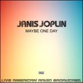 Maybe One Day (Live) fra Janis Joplin
