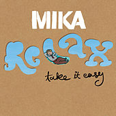 Relax, Take It Easy/Billy Brown de Mika