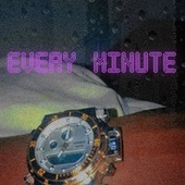 Every Minute by Tirqaroni