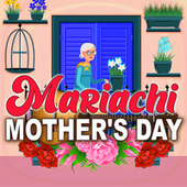 Mariachi Mother's Day de Various Artists