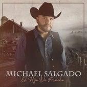 El Hijo de Rancho de Michael Salgado