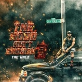 The Hood Ain't Enough 3 de Tae Kalz