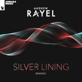 Silver Lining (Remixes) by Andrew Rayel