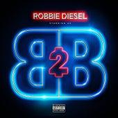 Bobby Bank$ 2 by Robbie Diesel
