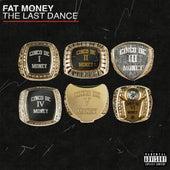Cinco De Money 6: The Last Dance by FatMoney