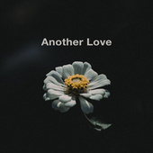 Another Love by Dubdogz